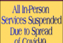 Public Notice: All In-Person Services Now Suspended Due to Spread of Covid-19