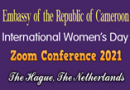 Watch Full Embassy Women's Day 2021 Zoom Conference Video